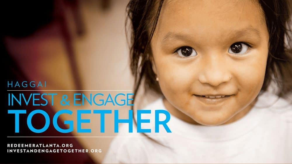 Invest & Engage Together: Haggai