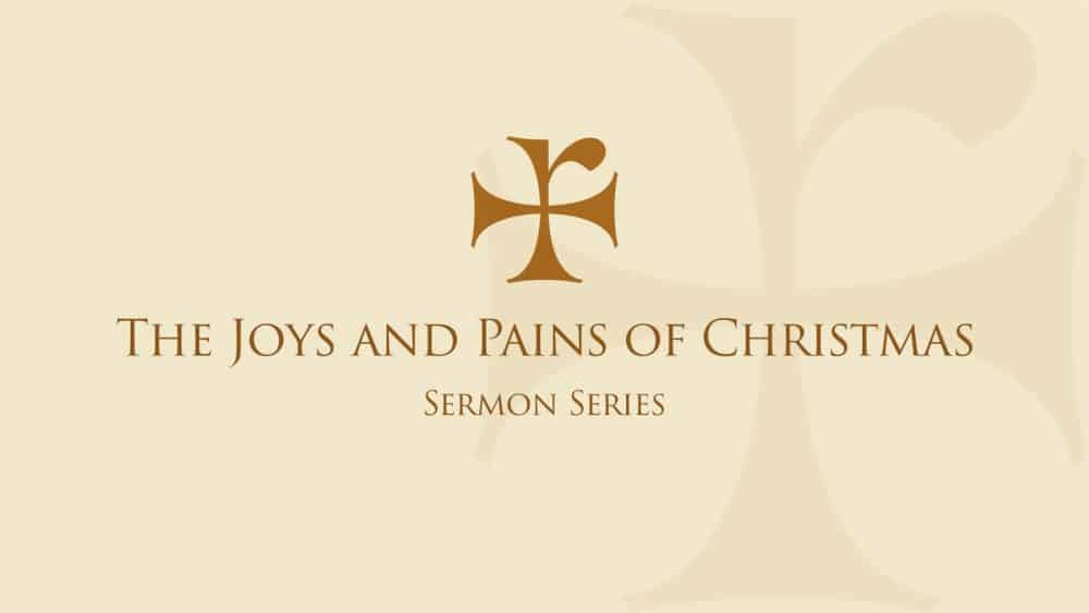 The Joys and Pains of Christmas